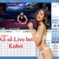 xổ số live bet tại kubet